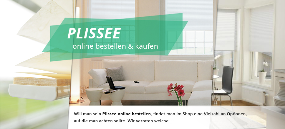 plissee online bestellen und kaufen. Black Bedroom Furniture Sets. Home Design Ideas